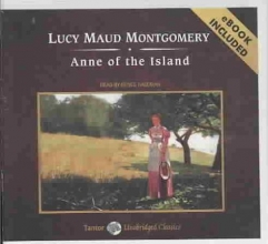 Montgomery, Lucy Maud Anne of the Island [With eBook]
