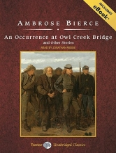 Bierce, Ambrose Occurrence at Owl Creek Bridge and Other Stories