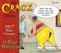 Decetis, Eric The Crack Calendar 2017 Calendar