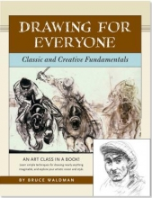 Waldman, Bruce Drawing for Everyone