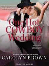 Brown, Carolyn One Hot Cowboy Wedding