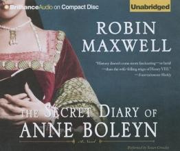 Maxwell, Robin The Secret Diary of Anne Boleyn