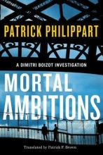 Philippart, Patrick Mortal Ambitions