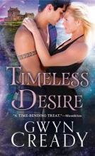 Cready, Gwyn Timeless Desire