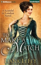 Lefey, Liana To Make a Match
