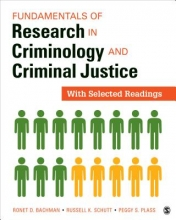 Ronet D. Bachman,   Russell K. Schutt,   Margaret S. Plass Fundamentals of Research in Criminology and Criminal Justice