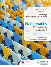 Goldie, Sophie Cambridge International AS & A Level Mathematics Probability and Statistics 2