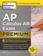 Kahn, David S. The Princeton Review Cracking the AP Calculus AB Exam 2019