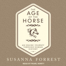 Forrest, Susanna The Age of the Horse