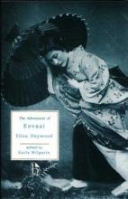 Haywood, Eliza Fowler The Adventures of Eovaai
