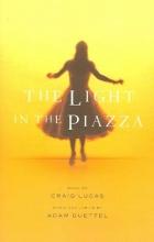 Lucas, Craig,   Guettel, Adam The Light in the Piazza