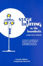 Miller, James Hull Stage Lighting in the Boondocks