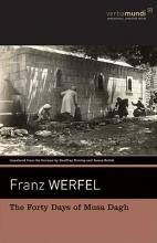 Werfel, Franz The Forty Days of Musa Dagh
