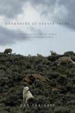 Urbigkit, Cat Shepherds of Coyote Rocks