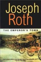 Roth, Joseph The Emperor`s Tomb