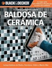 Rojas, Edgar La Guia Completa Sobre Baldosa de Ceramica