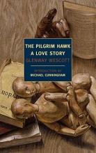 Wescott, Glenway The Pilgrim Hawk