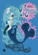 Mizuno, Junko Junko Mizuno`s Princess Mermaid