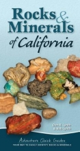 Lynch, Dan R.,   Lynch, Bob Rocks & Minerals of California