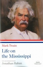 Twain, Mark Mark Twain, Life on the Mississippi
