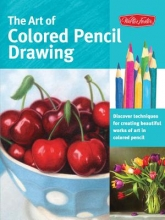 Averill, Pat The Art of Colored Pencil Drawing
