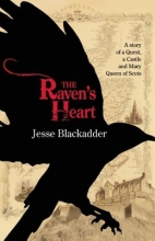 Blackadder, Jesse The Raven`s Heart