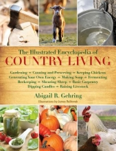 Gehring, Abigail R. The Illustrated Encyclopedia of Country Living