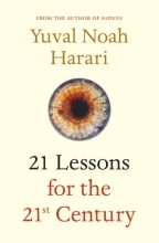 Yuval Noah  Harari 21 Lessons for the 21st Century