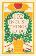 Quick, Alex 102 English Things to Do