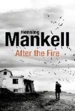 Henning Mankell,   Marlaine Delargy After the Fire