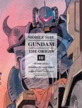 Yasuhiko, Yoshikazu Mobile Suit Gundam the Origin 3