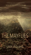 Veglahn, Sara The Mayflies