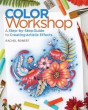 Reinert, Rachel Color Workshop