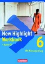 New Highlight 6: 10. Schuljahr. Workbook mit Lieder-/Text-CD. Baden-Württemberg