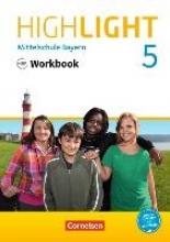 Berwick, Gwen Highlight 5. Jahrgangsstufe - Mittelschule Bayern - Workbook mit Audios online