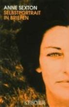Sexton, Anne Selbstportrait in Briefen