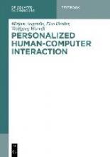 Augstein, Mirjam,   Herder, Eelco,   Wörndl, Wolfgang Personalized Human-Computer Interaction