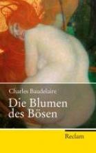 Baudelaire, Charles Die Blumen des Bsen