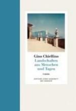 Chiellino, Gino Landschaft aus Menschen und Tagen