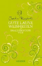 Ringelnatz, Joachim Gute Laune Weisheiten für knallvergnügte Tage