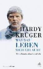 Krüger, Hardy Was das Leben sich erlaubt