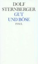 Sternberger, Dolf Schriften VIIII. Gut und Bse