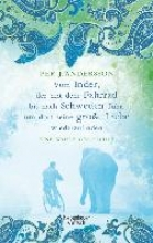 Andersson, Per J. Vom Inder, der mit dem Fahrrad bis nach Schweden fuhr um dort seine große Liebe wiederzufinden