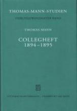 Mann, Thomas Collegheft 1894 - 1895