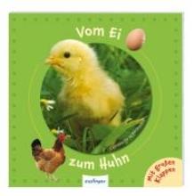 Bedoyere, Camilla de la Vom Ei zum Huhn