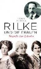 Schwilk, Heimo Rilke und die Frauen