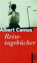 Camus, Albert Reisetagebücher