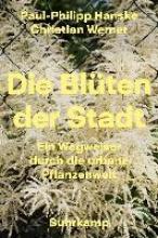 Hanske, Paul-Philipp Die Blüten der Stadt