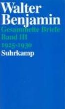 Benjamin, Walter Briefe 1925 - 1930