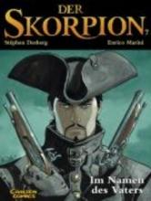 Marini, Enrico Der Skorpion 07: Im Namen des Vaters